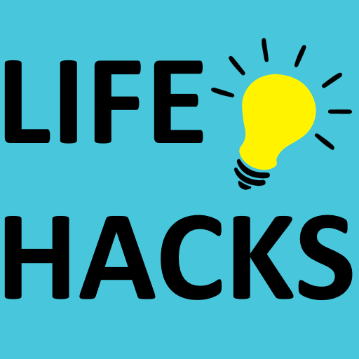 10 Life Hacks I Have Made My Own